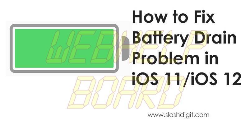 ios 11 problema de drenaje de batería fija ios 12