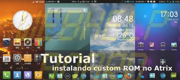 instalando ROM atrix 610x271 - Tutorial: Instalando qualquer Custom ROM no Motorola Atrix 4G MB860 BR