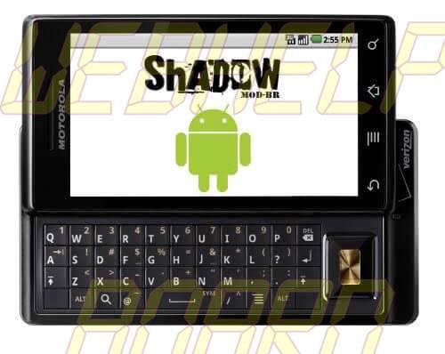 Milestone ShadowModBr - Atualização: ShadowMOD-BR v2.3.2b3 (Gingerbread) para o Motorola Milestone