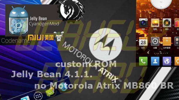 icustomJB Atrix - Jelly Bean custom para o Atrix : MiUi v4.1 JB por Th3Bill