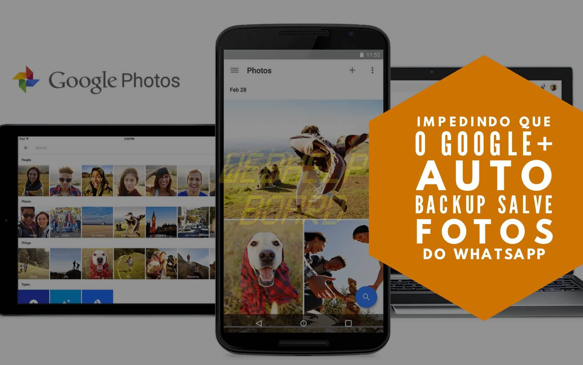 Impedindo o Google Auto backup de Salvar fotos do Whatsapp e1500829684678 - Tutorial: Impedindo que o Google+ Auto Backup salve fotos do Whatsapp